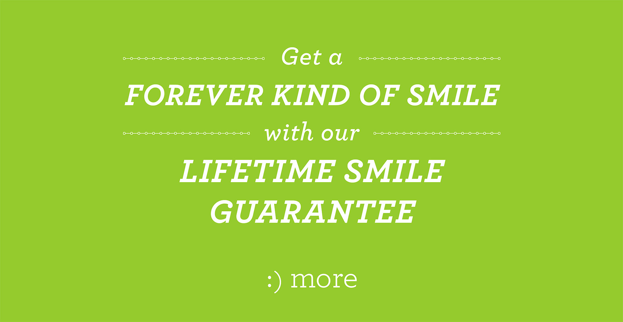 lifetime smile guarantee
